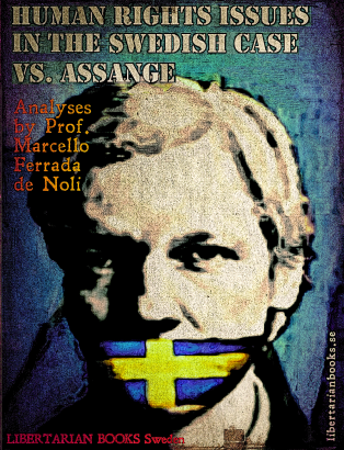 Human-Rights-Issues-in-the-Swedish-case-VS.-Assange-By-Marcello-Ferrada-de-Noli